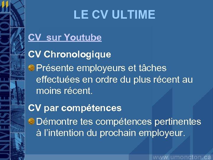 LE CV ULTIME CV sur Youtube CV Chronologique Présente employeurs et tâches effectuées en