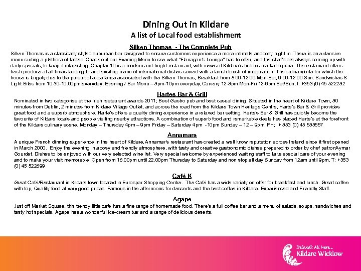 Dining Out in Kildare A list of Local food establishment Silken Thomas - The