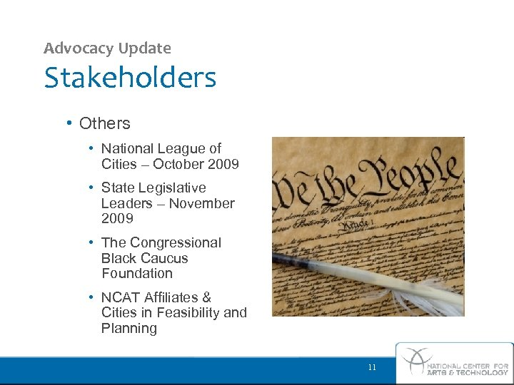 Advocacy Update Stakeholders • Others • National League of Cities – October 2009 •