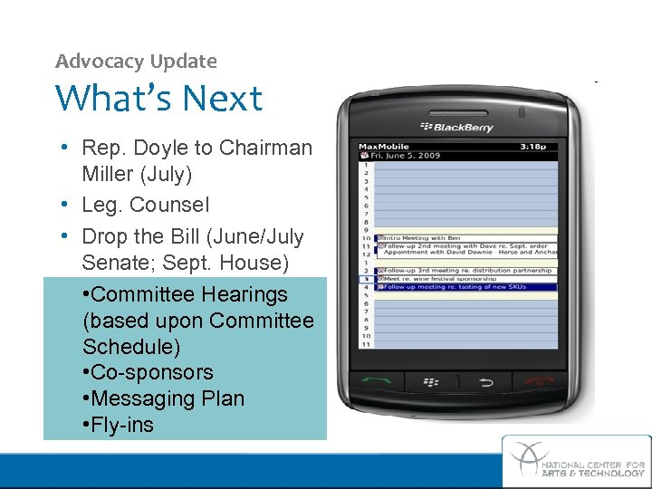 Advocacy Update What's Next • Rep. Doyle to Chairman Miller (July) • Leg. Counsel