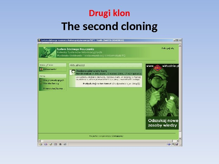 Drugi klon The second cloning