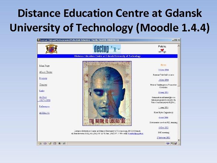 Distance Education Centre at Gdansk University of Technology (Moodle 1. 4. 4)