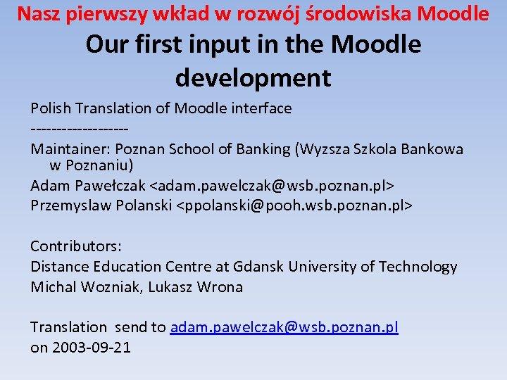 Nasz pierwszy wkład w rozwój środowiska Moodle Our first input in the Moodle development