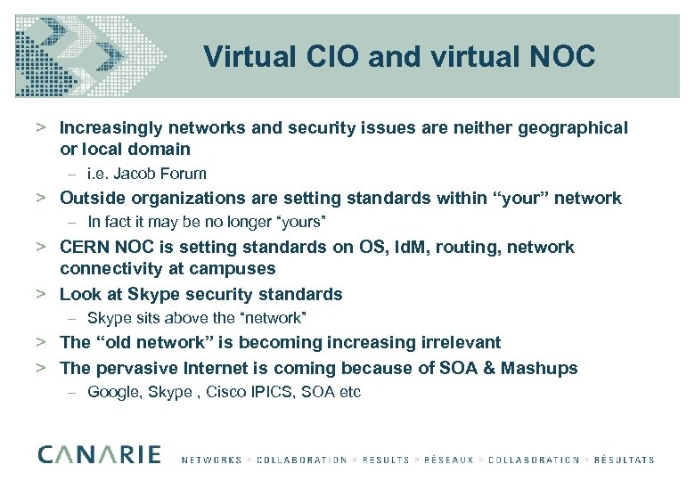 Virtual CIO and virtual NOC > Increasingly networks and security issues are neither geographical