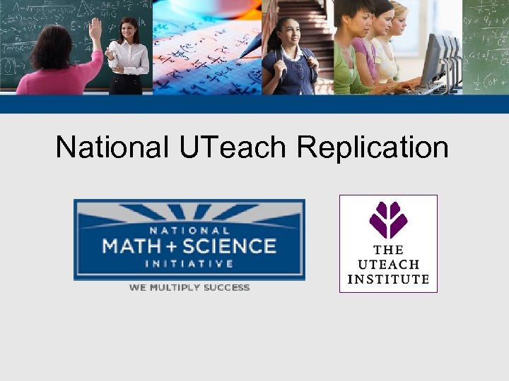 National UTeach Replication