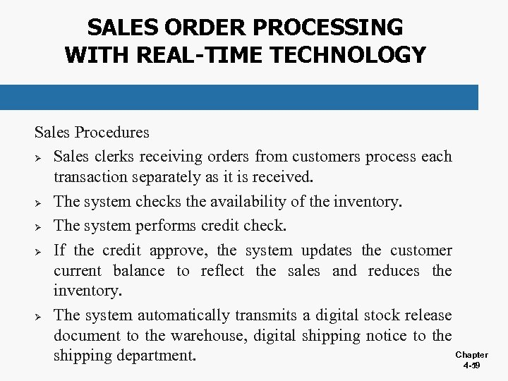 SALES ORDER PROCESSING WITH REAL-TIME TECHNOLOGY Sales Procedures Ø Sales clerks receiving orders from