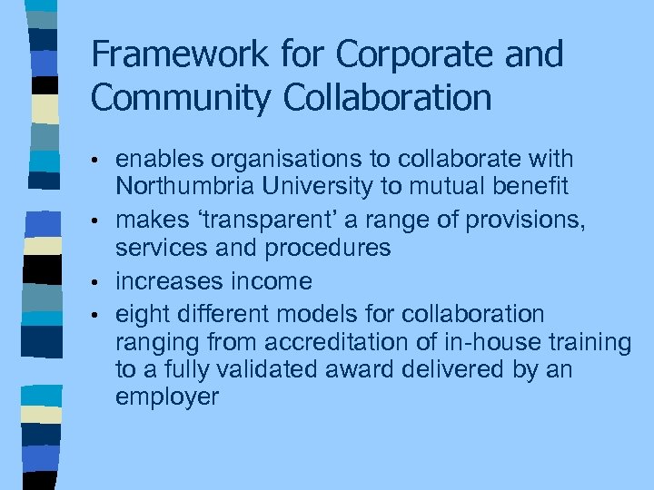 Framework for Corporate and Community Collaboration enables organisations to collaborate with Northumbria University to