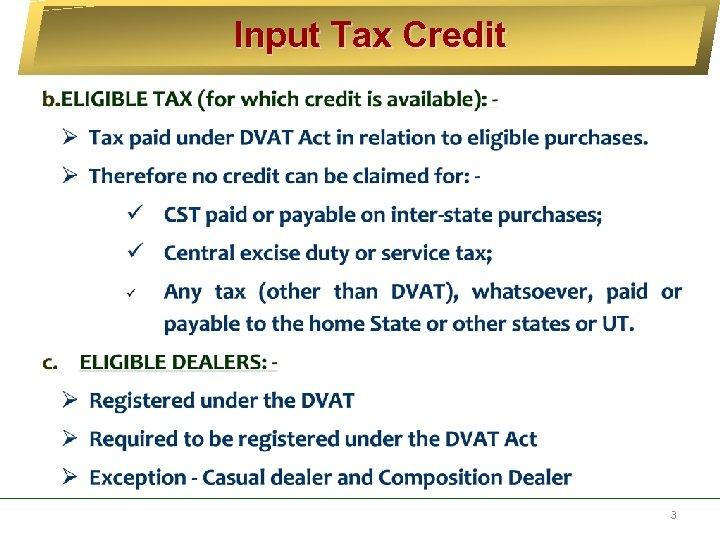 Input Tax Credit 3