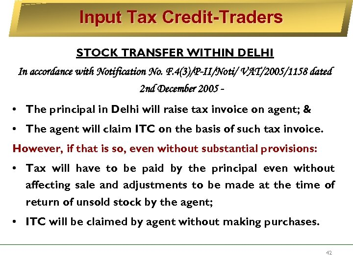 Input Tax Credit-Traders STOCK TRANSFER WITHIN DELHI In accordance with Notification No. F. 4(3)/P-II/Noti/