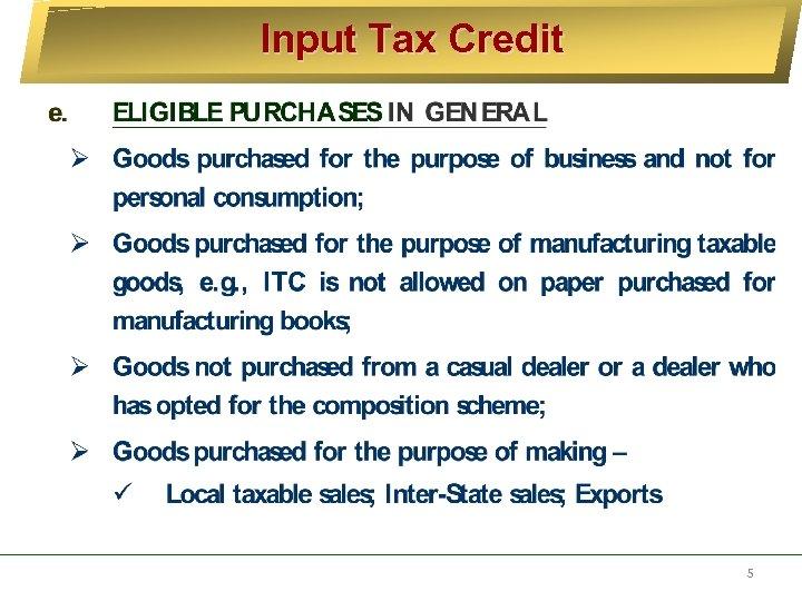 Input Tax Credit 5