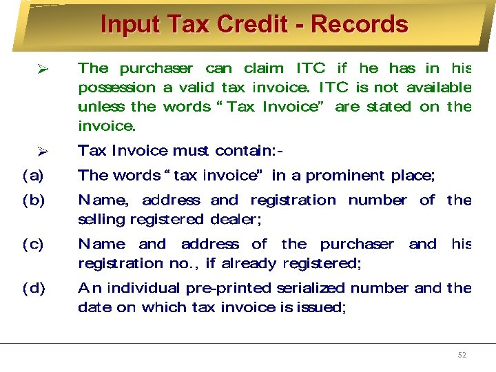 Input Tax Credit - Records 52