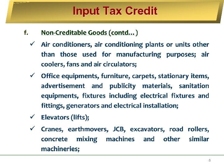 Input Tax Credit 8
