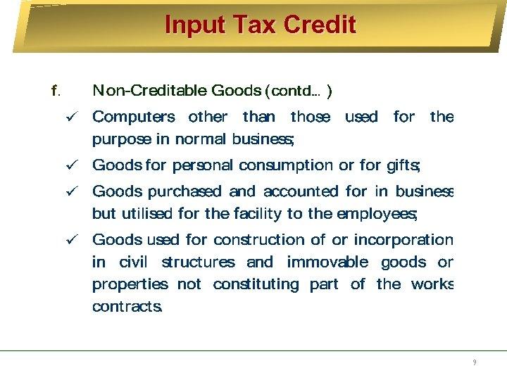 Input Tax Credit 9