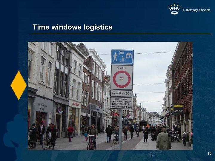Time windows logistics 10