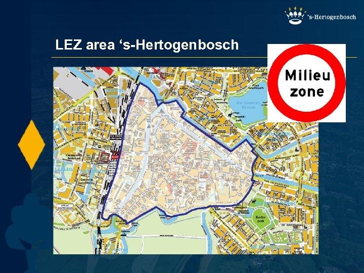 LEZ area 's-Hertogenbosch