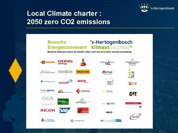 Local Climate charter : 2050 zero CO 2 emissions