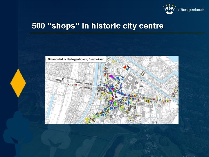 """500 """"shops"""" in historic city centre"""