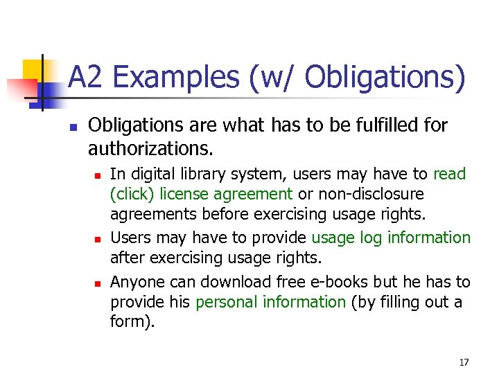 A 2 Examples (w/ Obligations) n Obligations are what has to be fulfilled for