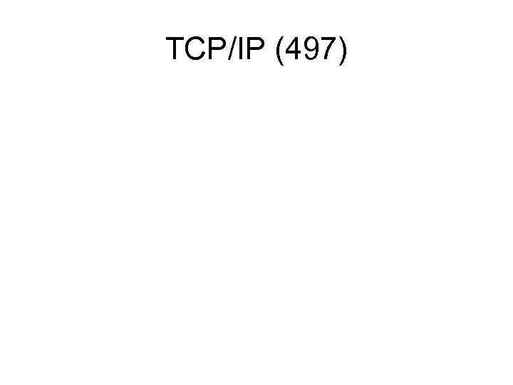 TCP/IP (497)