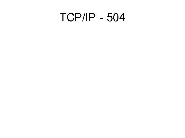 TCP/IP - 504