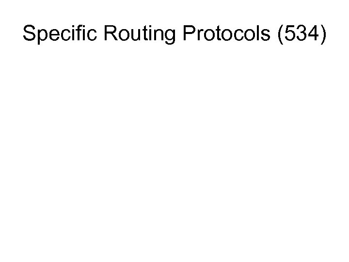 Specific Routing Protocols (534)