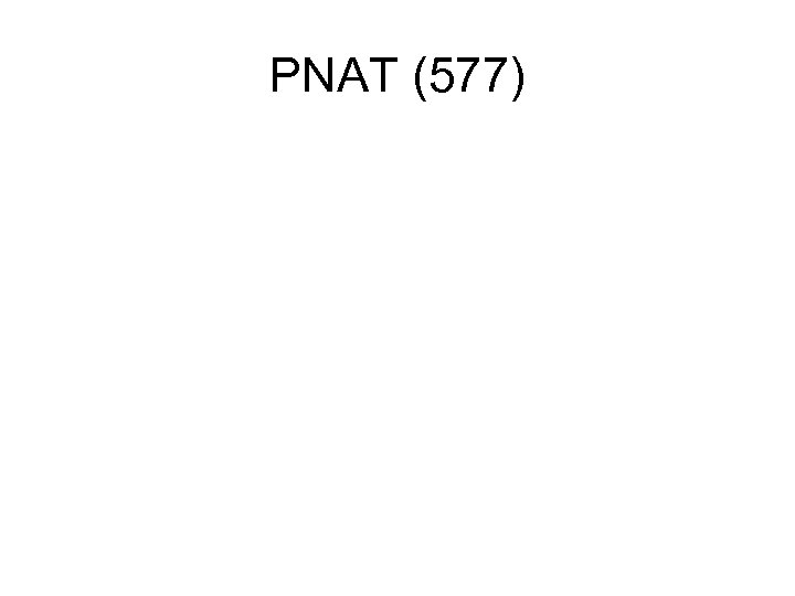 PNAT (577)