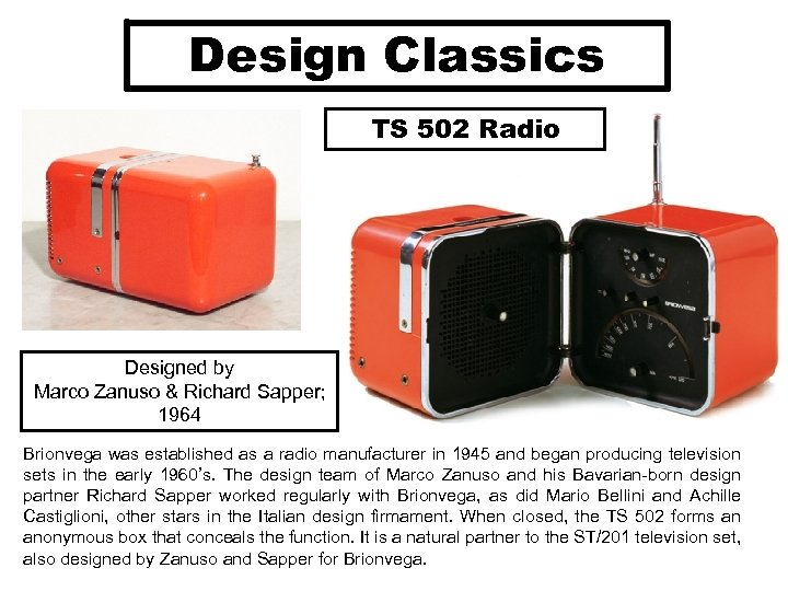 Design Classics TS 502 Radio Designed by Marco Zanuso & Richard Sapper; 1964 Brionvega