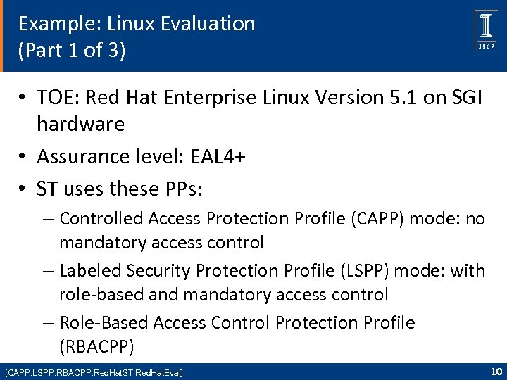 Example: Linux Evaluation (Part 1 of 3) • TOE: Red Hat Enterprise Linux Version