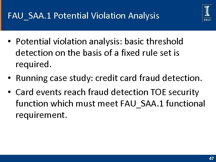 FAU_SAA. 1 Potential Violation Analysis • Potential violation analysis: basic threshold detection on the