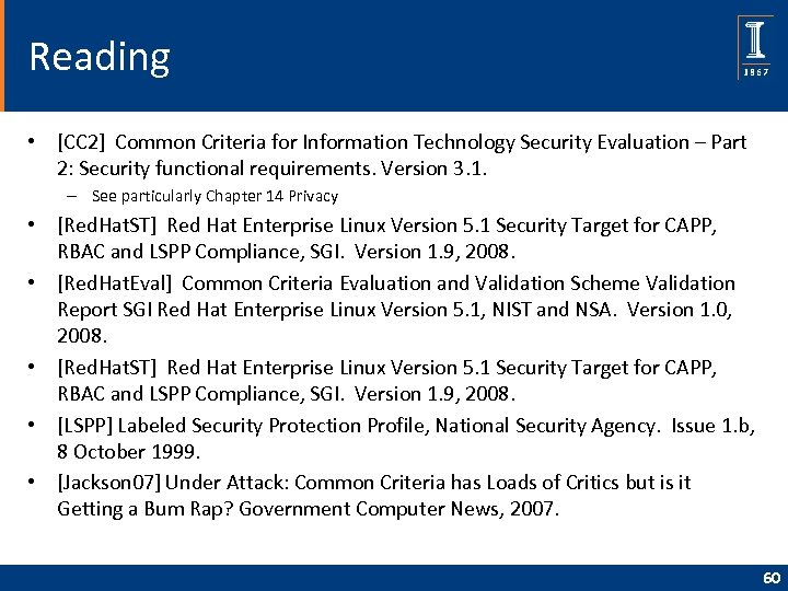 Reading • [CC 2] Common Criteria for Information Technology Security Evaluation – Part 2: