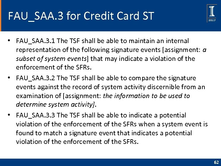FAU_SAA. 3 for Credit Card ST • FAU_SAA. 3. 1 The TSF shall be