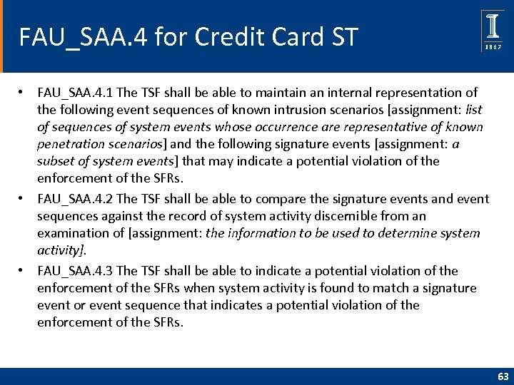 FAU_SAA. 4 for Credit Card ST • FAU_SAA. 4. 1 The TSF shall be