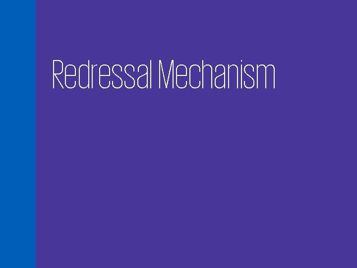 Redressal Mechanism 14