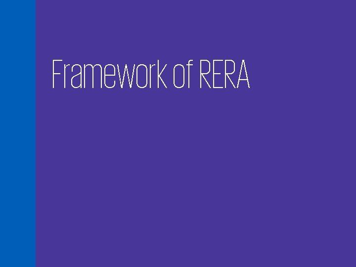 Framework of RERA 2