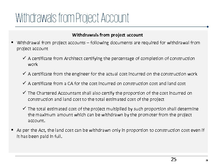 Withdrawals from Project Account Withdrawals from project account § Withdrawal from project accounts –