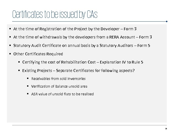 Certificates to be issued by CAs § At the time of Registration of the