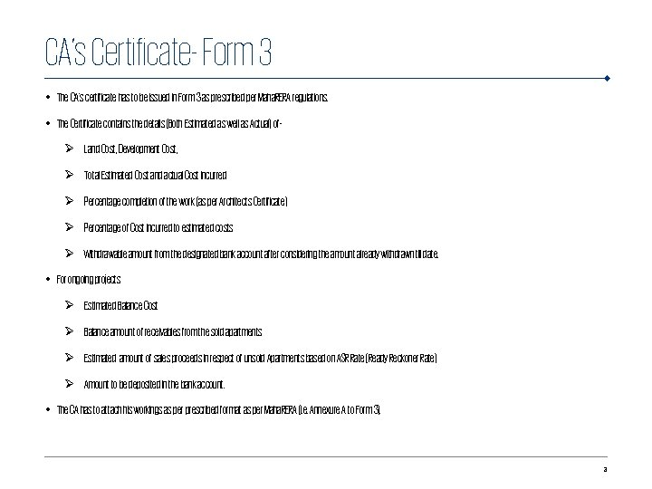 CA's Certificate- Form 3 • The CA's certificate has to be issued in Form