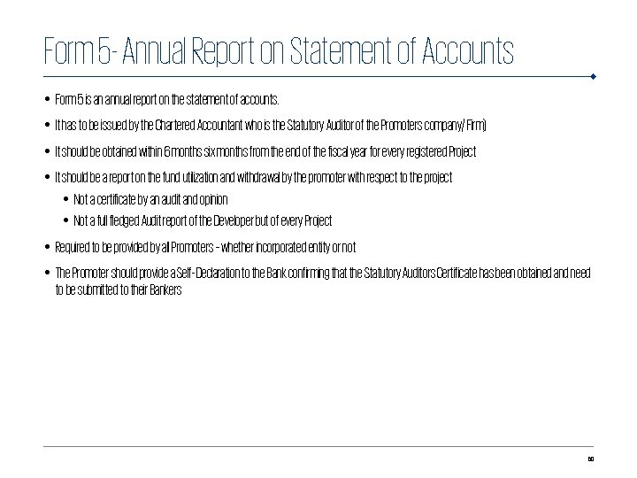 Form 5 - Annual Report on Statement of Accounts • Form 5 is an