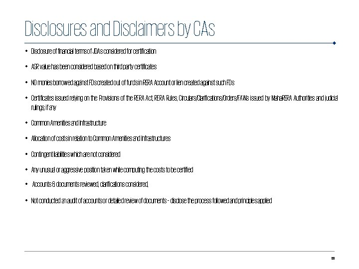 Disclosures and Disclaimers by CAs • Disclosure of financial terms of JDAs considered for