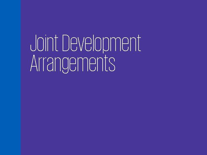 Joint Development Arrangements 60