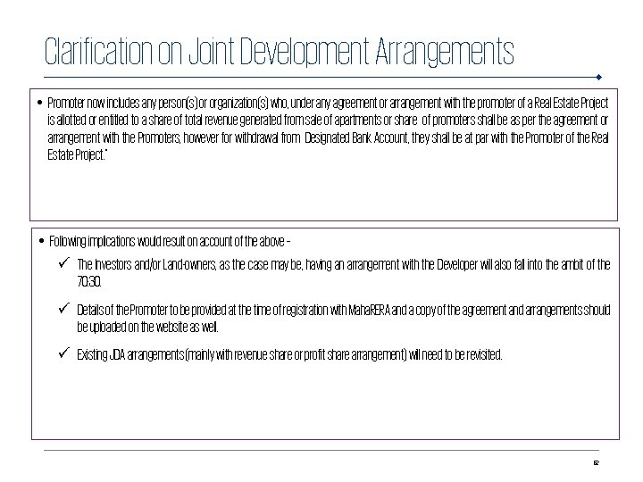 Clarification on Joint Development Arrangements • Promoter now includes any person(s) or organization(s) who,