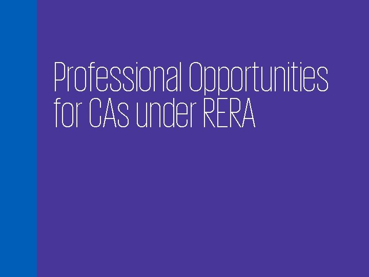 Professional Opportunities for CAs under RERA 64