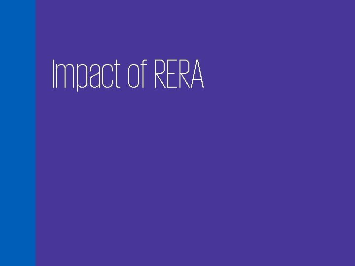 Impact of RERA 66