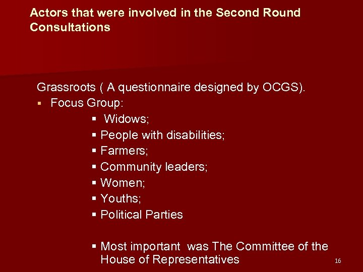 Actors that were involved in the Second Round Consultations Grassroots ( A questionnaire designed