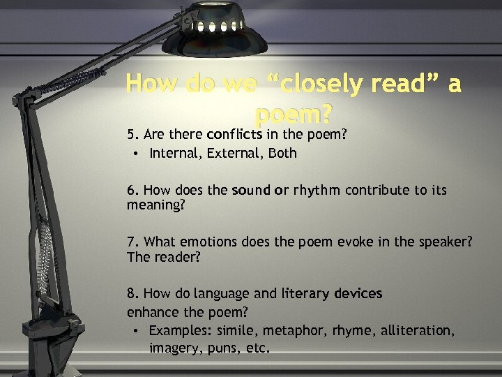 """How do we """"closely read"""" a poem? 5. Are there conflicts in the poem?"""