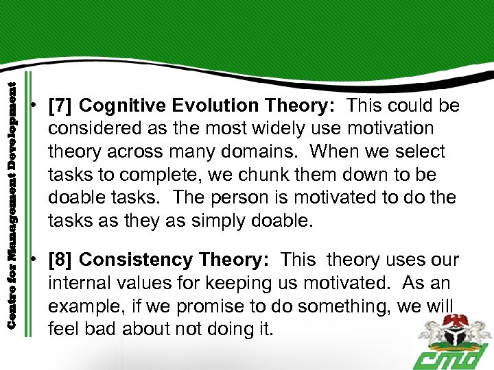 Centre for Management Development • [7] Cognitive Evolution Theory: This could be considered as