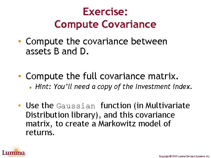 Exercise: Compute Covariance • Compute the covariance between assets B and D. • Compute