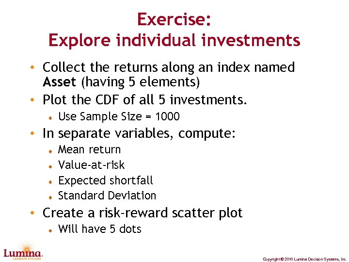 Exercise: Explore individual investments • Collect the returns along an index named Asset (having