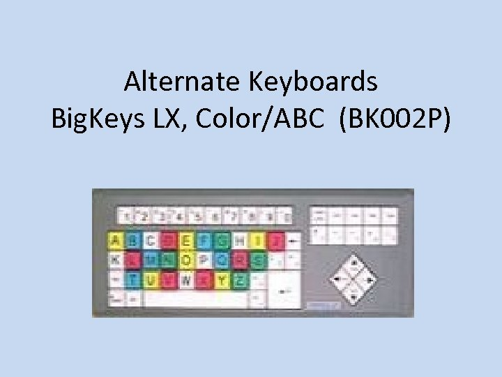 Alternate Keyboards Big. Keys LX, Color/ABC (BK 002 P)