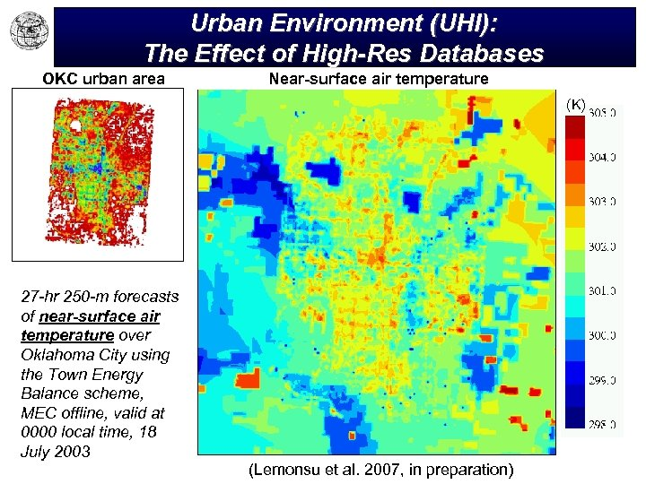 Urban Environment (UHI): The Effect of High-Res Databases OKC urban area Near-surface air temperature